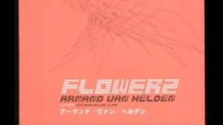 """Armand Van Helden - \""""FLOWERZ\"""" (w / lyrics)"""