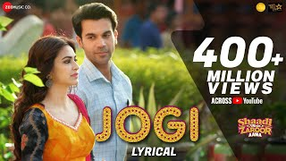 Video Jogi - Lyrical |Shaadi Mein Zaroor Aana |Rajkummar Rao,Kriti K|Arko ft Yasser Desai,Aakanksha Sharma download in MP3, 3GP, MP4, WEBM, AVI, FLV January 2017
