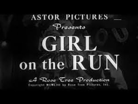 GIRL ON THE RUN (1953)