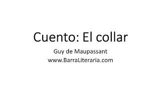 Cuento: El collar - Guy de Maupassant