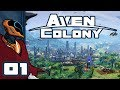 Let's Play Aven Colony [Beta] - PC Gameplay Part 1 - Melonbase Is A Go!