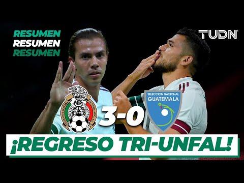 Resumen y goles | México 3-0 Guatemala | Amistoso 2020 | TUDN