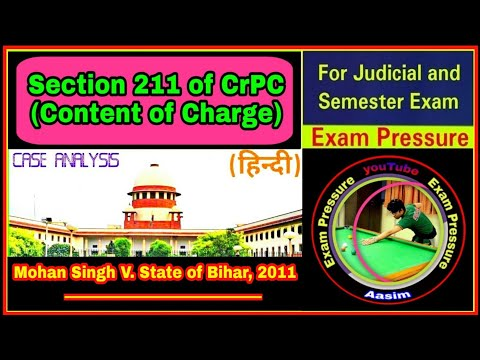 Mohan Singh V. State of Bihar, 2011 | Contents of Charge | CrPC, 1973 | Aasim Yezdani