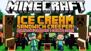 POMYSŁOWE CREEPERY I CIEKAWE ITEMY! - Minecraft Mody - Ice Cream Sandwich Creeper Mod!