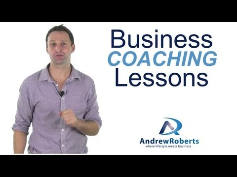 Business Coaching Lessons – Top 3 Tips