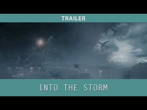 Into The Storm (2014) Trailer