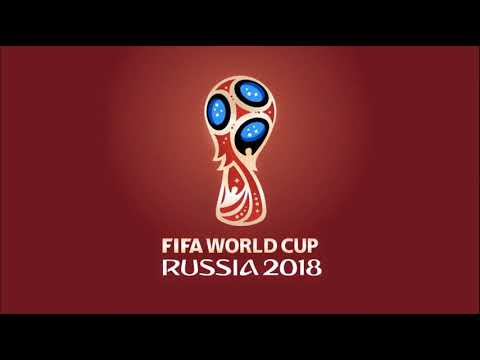 FIFA World Cup 2018 Russia | Official Theme Music Anthem