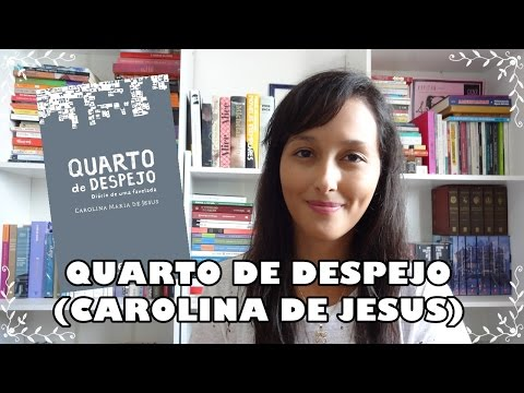 Quarto de Despejo (Carolina de Jesus)