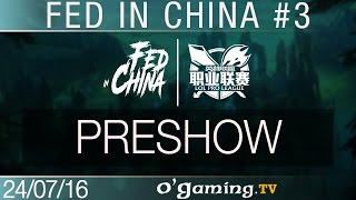 Preshow - Fed in China - Best of LPL #3