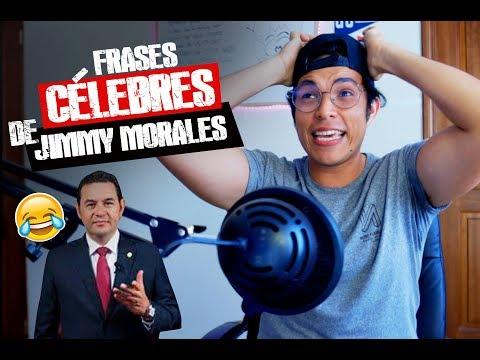 Frases celebres - Frases célebres de Jimmy Morales