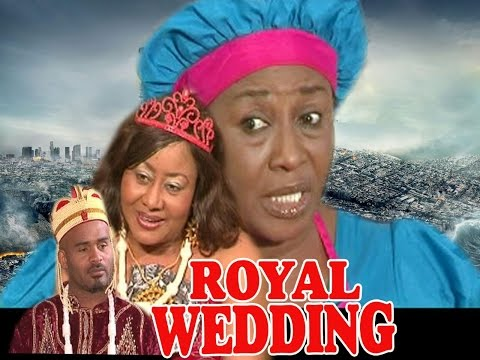ROYAL WEDDING PART 1 - LATEST NIGERIAN NOLLYWOOD MOVIE featuring Patience Ozokwor