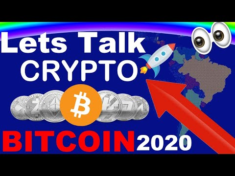 Lets Talk About Bitcoin & Cryptocurrency In 2020
