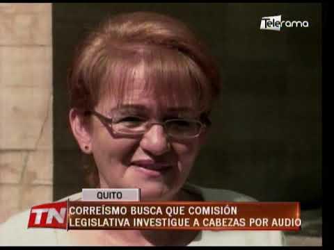 Correísmo busca que comisión legislativa investigue a Cabezas por audio