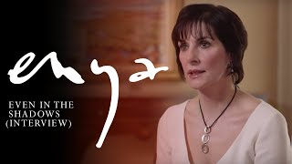Enya - Even In The Shadows (Interview)Enya talks about her track 'Even In The Shadows'  - taken from her Album 'Dark Sky Island'iTunes: http://po.st/iDSIdlx ¦ Amazon: http://po.st/aDSIdlxFollow Enya on:http://enya.com/https://www.facebook.com/officialenya/https://twitter.com/official_enyahttps://instagram.com/official_enya/