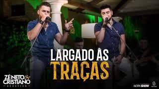 image of   Zé Neto & Cristiano Largado às Traças (Acústico