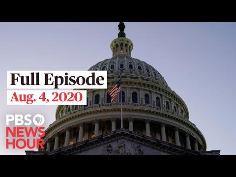 PBS NewsHour full episode, Aug. 4, 2020