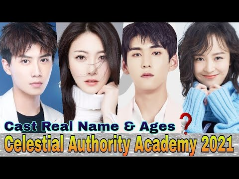 Celestial Authority Academy Chinese Drama Cast Real Name & Ages || Zhou Yan Chen, Xu Hao, Roi Qin