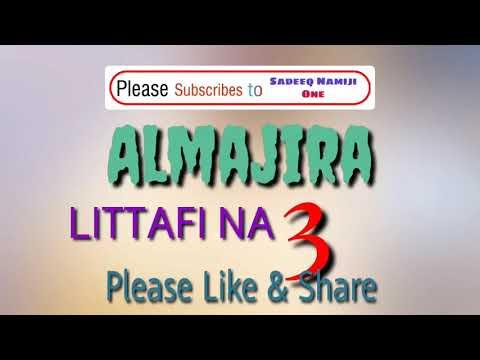 Almajira - episode 3- Hausa novel 2020