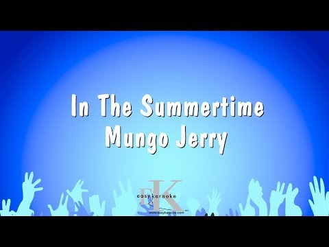 In The Summertime - Mungo Jerry (Karaoke Version)