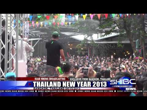 Suab Hmong News:  2013 Thai New Year in Bangkok, Thailand – April 15, 2013