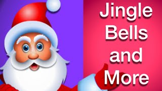 Jingle Bells and Many More - 30+ Rhymes Collection For Children