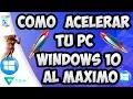✔ACELERAR Y OPTIMIZAR MI PC WINDOWS 10 AL MÁXIMO DEFINITIVO 🚀 📺