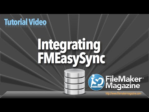 FileMaker Tutorial - Integrating FMEasySync