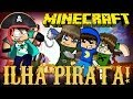 Minecraft: ILHA PIRATA! (Mini-Game Novo)