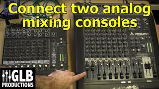 Video How to connect two analog mixing consoles together MP3, 3GP, MP4, WEBM, AVI, FLV November 2018