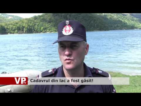 Cadavrul din lac a fost găsit!