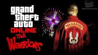GTA Online - The Warriors