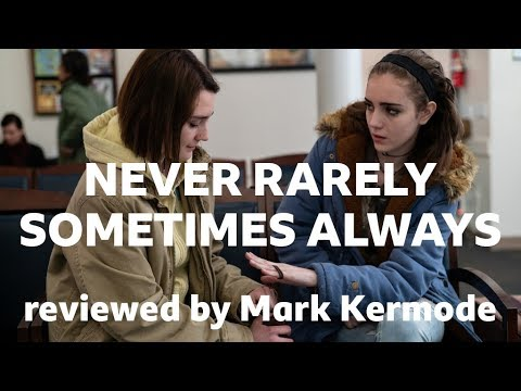 Never Rarely Sometimes Always reviewed by Mark Kermode