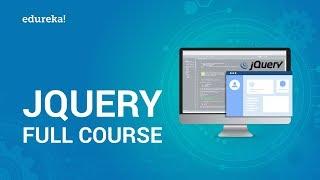 jQuery Full Course | jQuery Tutorial For Beginners | jQuery Certification Training | Edureka