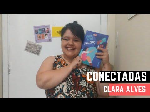 RESENHA: Conectadas, Clara Alves