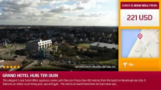 Noordwijk Aan Zee Netherlands  city photos gallery : Grand Hotel Huis ter Duin (Noordwijk aan Zee, Netherlands)