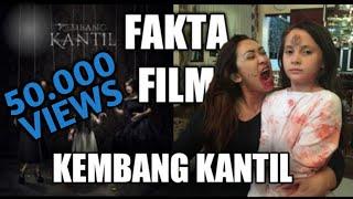 Fakta Mengerikan Film Kembang Kantil    Ffh  3  Fakta Film Horor