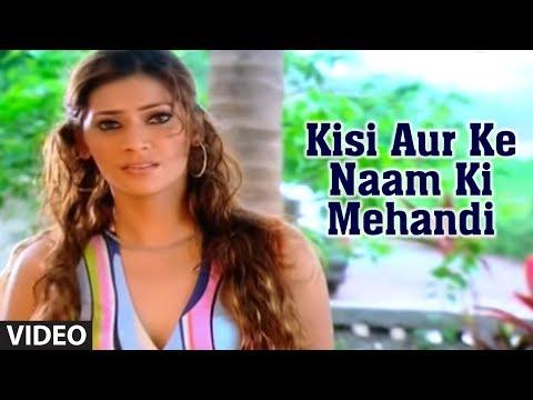 Video Kisi Aur Ke Naam Ki Mehandi (Sad Indian Song) | Phir Bewafai - Deceived In Love download in MP3, 3GP, MP4, WEBM, AVI, FLV January 2017