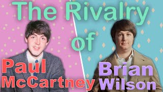 Video The Rivalry of Brian Wilson and Paul McCartney MP3, 3GP, MP4, WEBM, AVI, FLV Agustus 2019