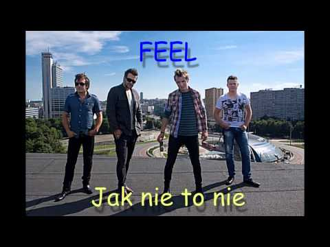 Tekst piosenki Feel - Jak nie to nie po polsku