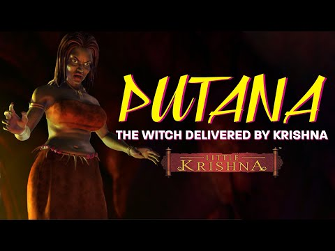 Putana - the witch delivered by Krishna