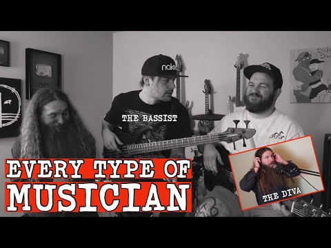 Every type of musician