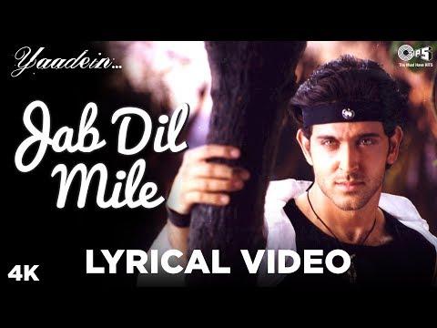 Jab Dil Mile Lyrical - Yaadein | Hrithik Roshan & Kareena Kapoor Khan | Anu Malik