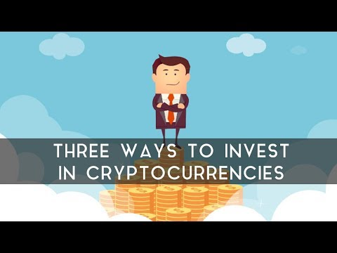 Three Ways To Invest In Cryptocurrencies video
