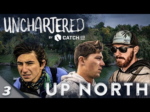 Unchartered: Up North Part 3 ft. Jon B, Alex Peric, and Westin Smith!