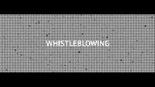 What is a whistleblower?