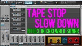Video How To Create The: Tape Stop/Slow Down Effect In Cakewalk Sonar MP3, 3GP, MP4, WEBM, AVI, FLV September 2018