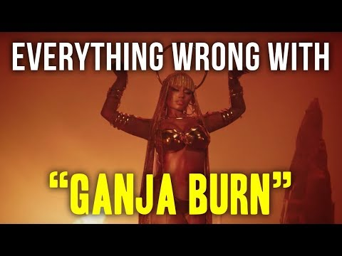 "Everything Wrong With Nicki Minaj - ""Ganja Burn"""