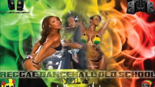 Reggae Dancehall Old School Vol 4  Mix By Djeasy