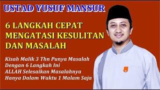 Video 6 Langkah Mengatasi Kesulitan - Ceramah Ustad Yusuf Mansur MP3, 3GP, MP4, WEBM, AVI, FLV November 2018