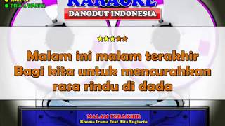 MALAM TERAKHIR - Rhoma Irama feat Rita Sugiarto (Karaoke Dangdut Indonesia)